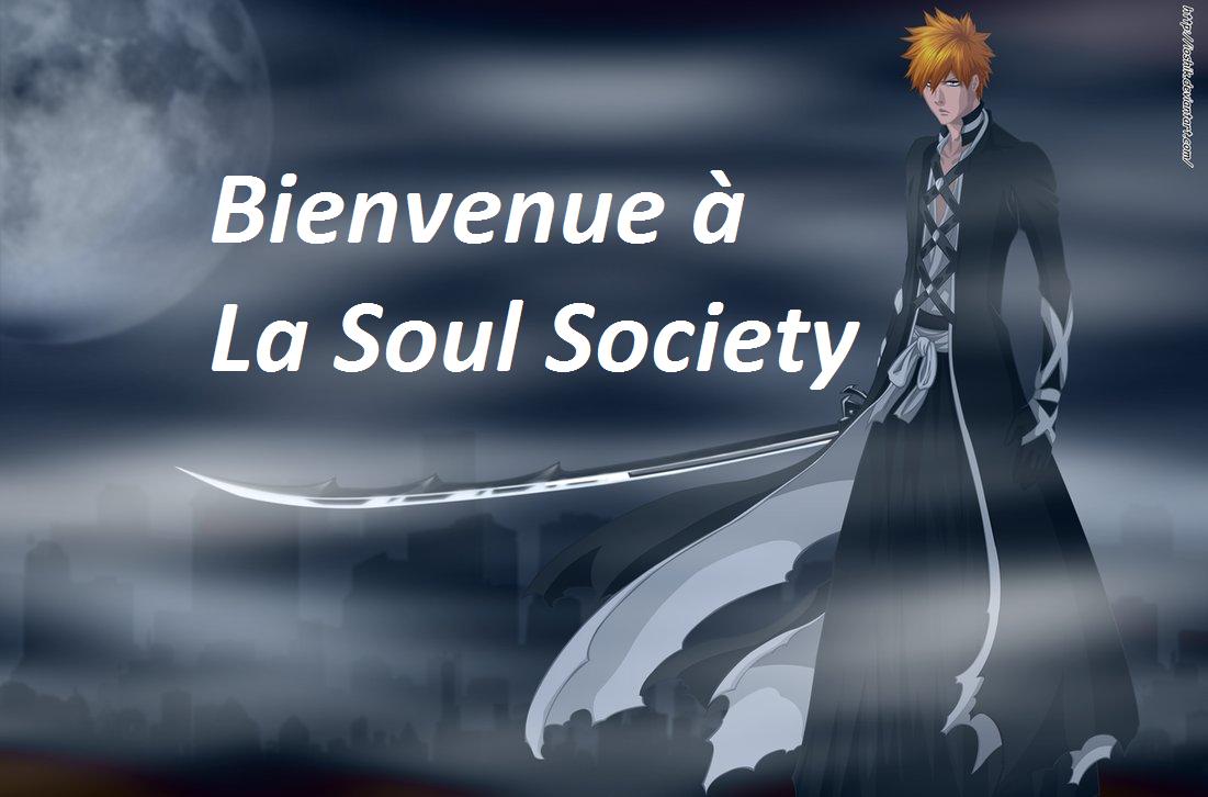la soul society Index du Forum