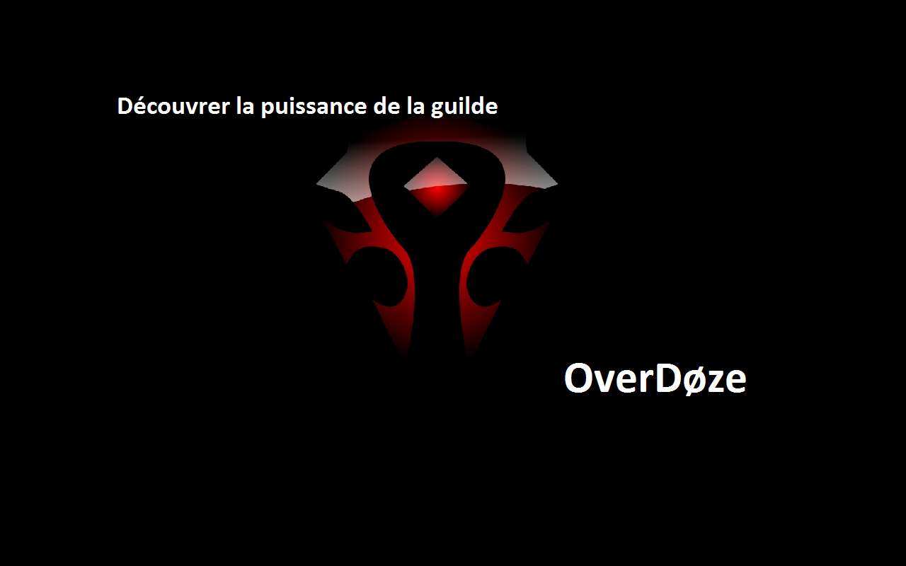 guilde overdøze Index du Forum
