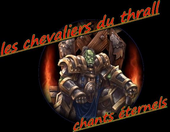 les chevaliers du Thrall Index du Forum