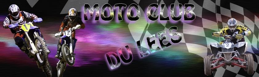 FORUM DU MOTO-CLUB DU LEES Index du Forum