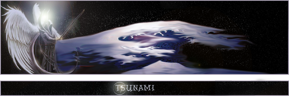 ~Tsunami~ Index du Forum
