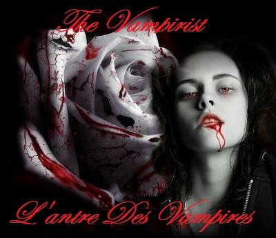 The Vampirist : L'antre des vampires Forum Index