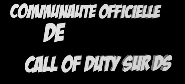 Communauté officielle française des call of duty sur nitendo ds Index du Forum