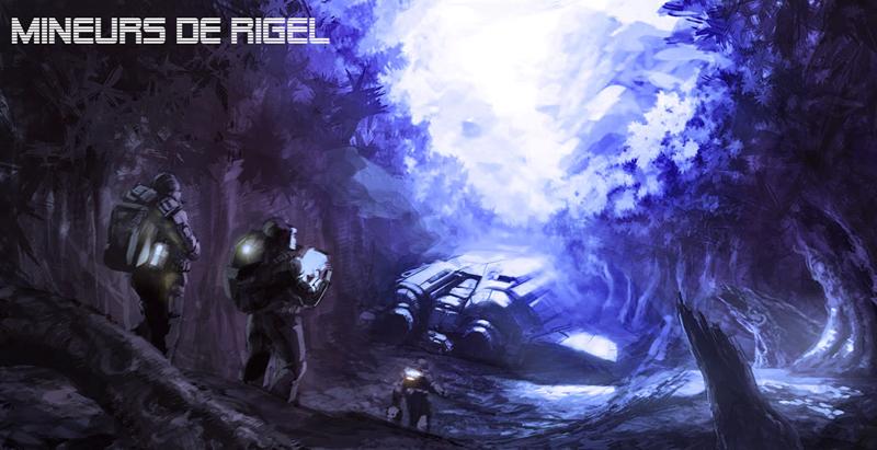 Mineurs de Rigel Index du Forum